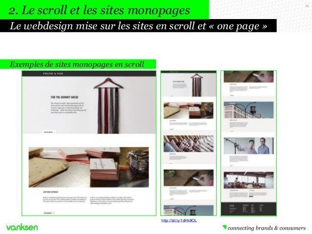 2. Le scroll et les sites monopages Le webdesign mise sur les sites en scroll et « one page »  Exemples de sites monopages...