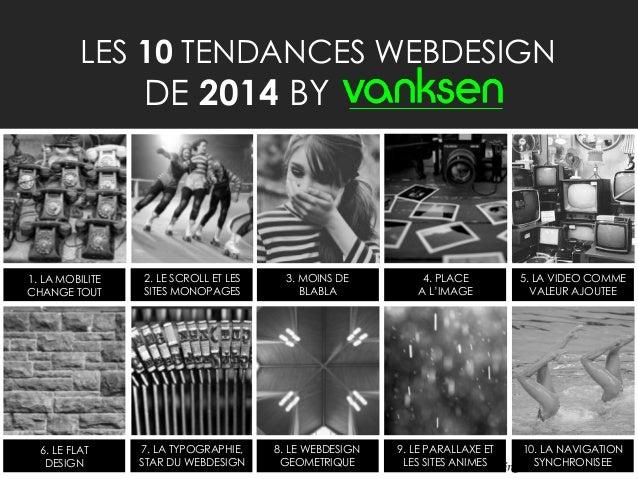 Les 10 Tendances Webdesign de 2014 by Vanksen Slide 3