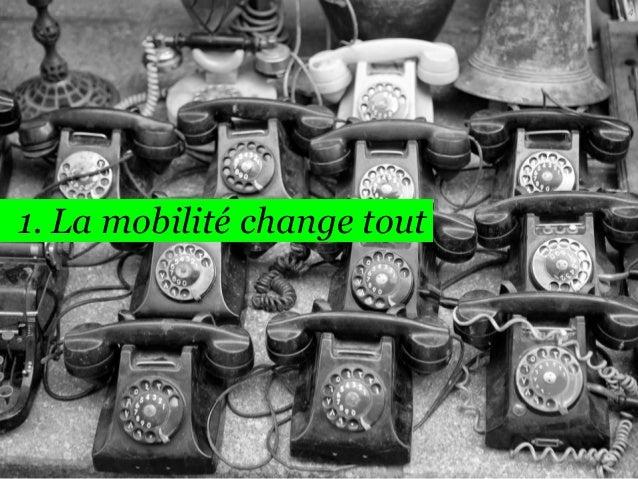 4  1. La mobilité change tout