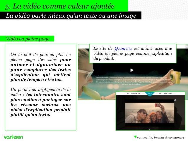 5. La vidéo comme valeur ajoutée La vidéo parle mieux qu'un texte ou une image  Vidéo en pleine page On la voit de plus en...