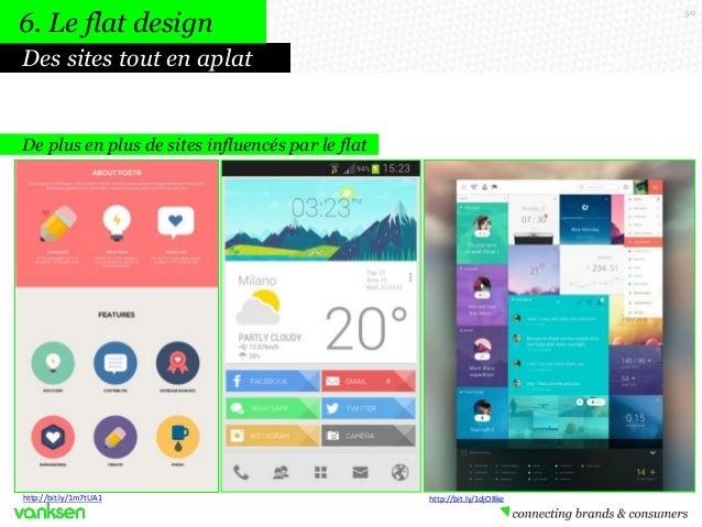 6. Le flat design  50  Des sites tout en aplat  De plus en plus de sites influencés par le flat  http://bit.ly/1m7tUA1  ht...