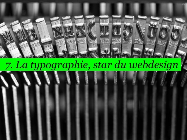 52  7. La typographie, star du webdesign