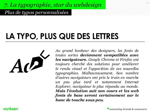 7. La typographie, star du webdesign Plus de typos personnalisées  LA TYPO, PLUS QUE DES LETTRES Au grand bonheur des desi...