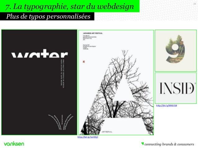 7. La typographie, star du webdesign  59  Plus de typos personnalisées  http://bit.ly/MKXI58  http://bit.ly/1er05jC