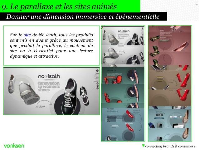 9. Le parallaxe et les sites animés Donner une dimension immersive et évènementielle Sur le site de No leath, tous les pro...
