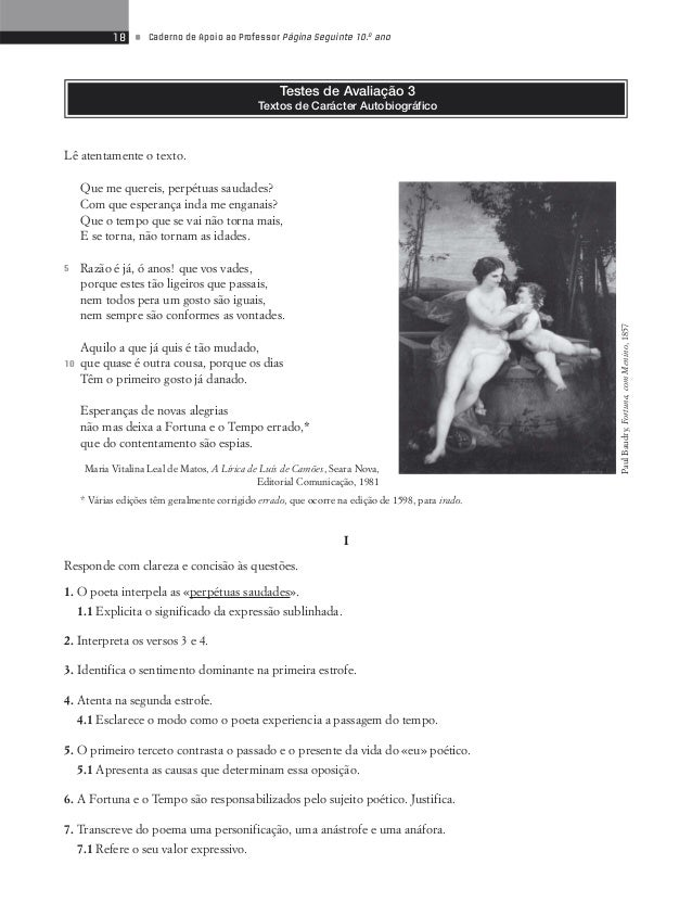 20 • Caderno de Apoio ao Professor Página Seguinte 10.o ano  Proposta de correcção  I  1.1 Contínuas e obsessivas lembranç...