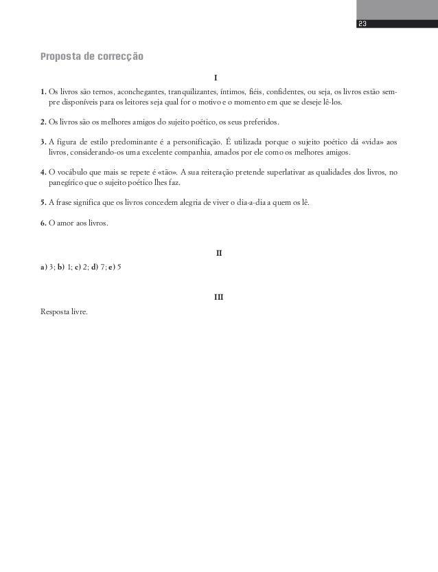 4. Regista do texto uma comparação e uma hipérbole, referindo o seu valor expressivo.  5. Justifica o título do poema.  II...