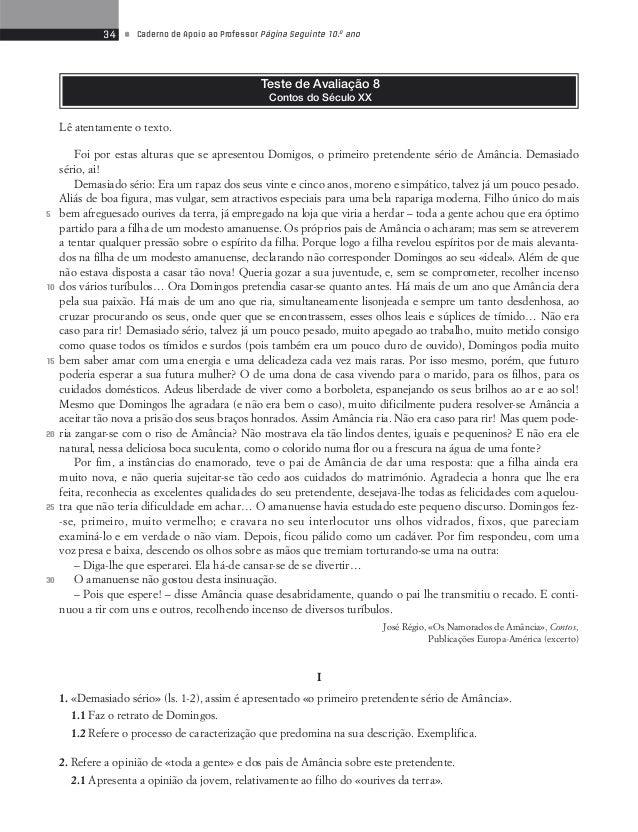 36 • Caderno de Apoio ao Professor Página Seguinte 10.o ano  Proposta de correcção  I  1.1 Domingos era um rapaz de vinte ...