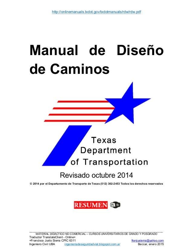 http://onlinemanuals.txdot.gov/txdotmanuals/rdw/rdw.pdf __________________________________________________________________...