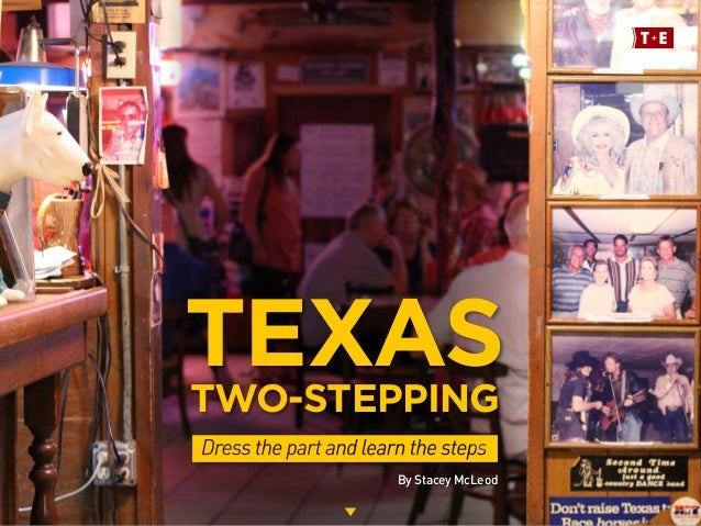 TEXASTWO-STEPPING By Stacey McLeod