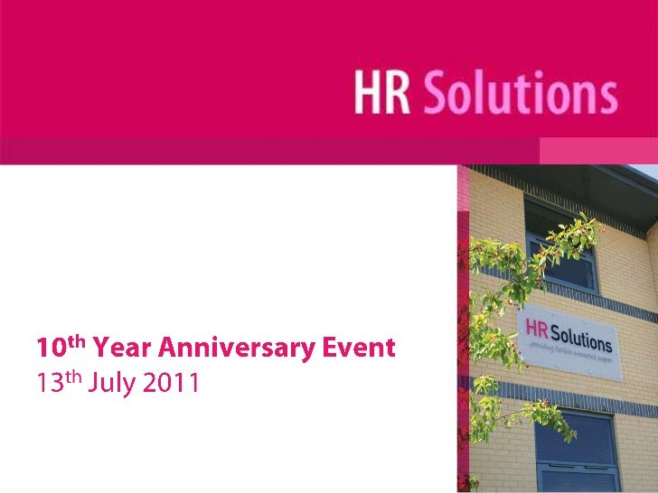 10th Year Anniversary Event<br />13th July 2011<br />