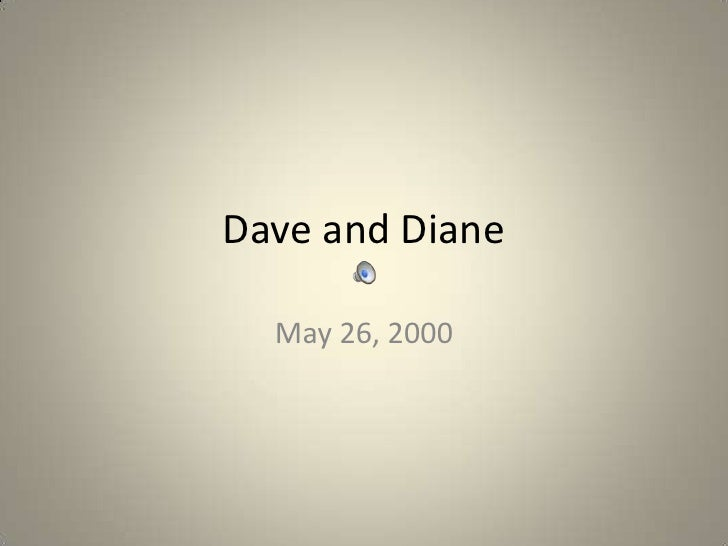 Dave and Diane<br />May 26, 2000<br />