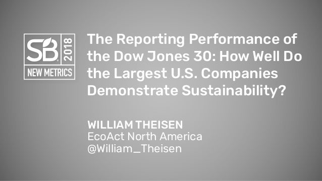 The Reporting Performance of the Dow Jones 30: How Well Do