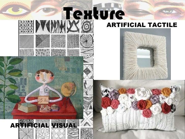 TextureARTIFICIAL TACTILEARTIFICIAL VISUAL