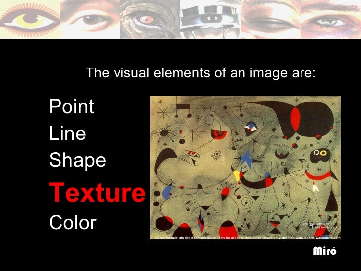 The Visual Elements : The visual elements of art texture