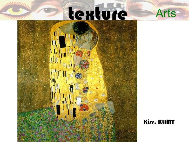 texture       Arts          Kiss, KLIMT