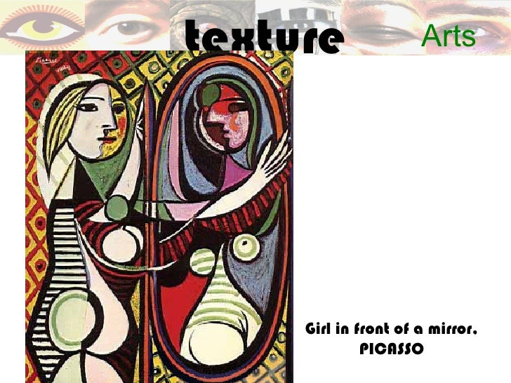 texture               Arts     Girl in front of a mirror,              PICASSO