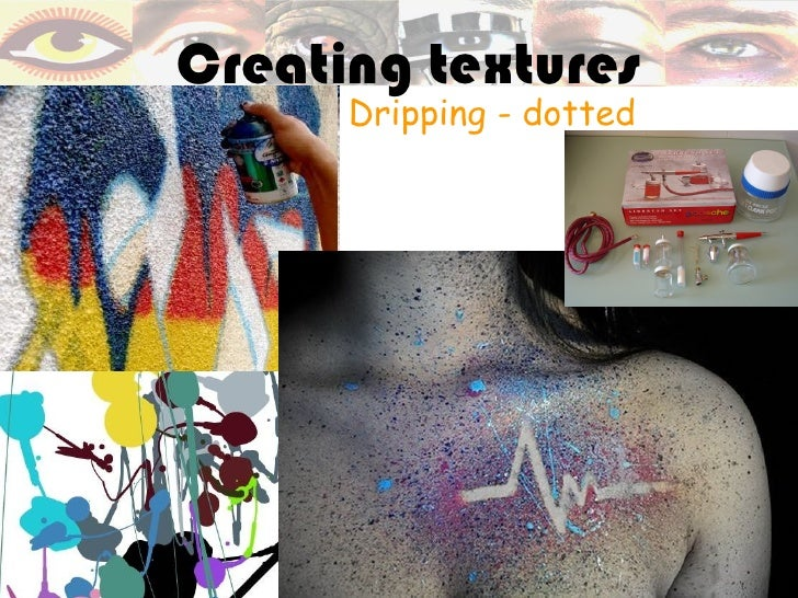 Creating textures      Dripping - dotted