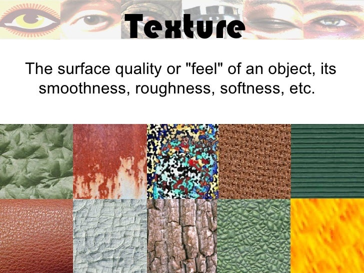 7 Elements Of Art And Their Definitions : The visual elements of art texture