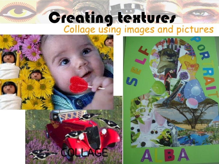 Creating textures Collage using images and pictures