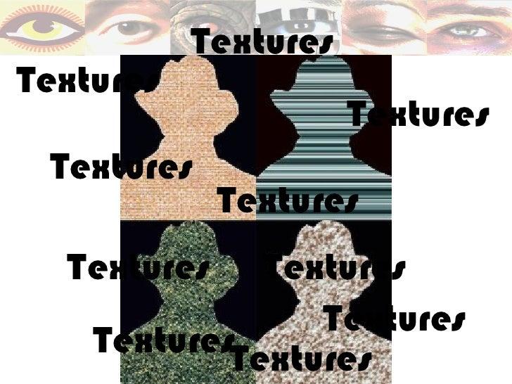 TexturesTextures                      Textures Textures             Textures  Textures    Textures                 Texture...