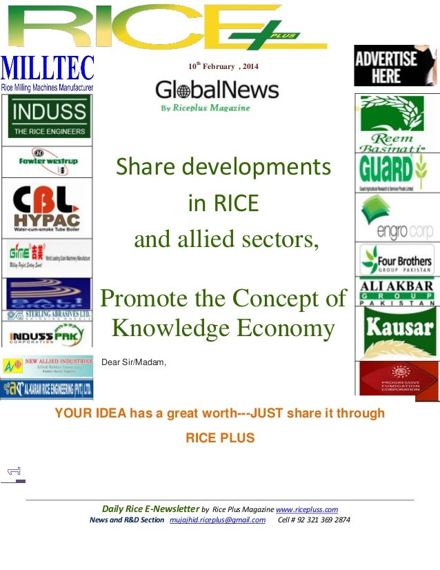 10th February , 2014  Share developments in RICE and allied sectors, Promote the Concept of Knowledge Economy Dear Sir/Mad...