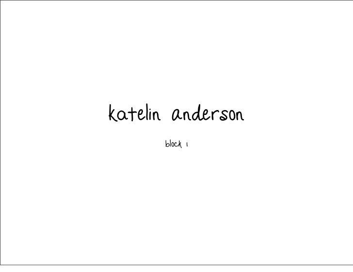 Katelin Anderson      Block 1