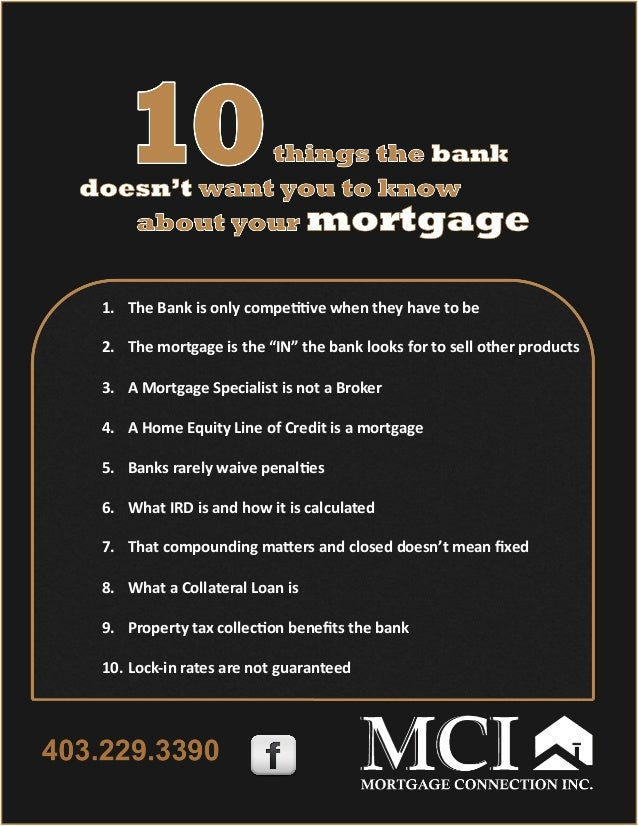 10 Things The Bank Doesnt Want You To Know About Your Mortgage