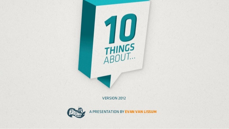 VERSION 2012A PRESENTATION BY EVAN VAN LISSUM