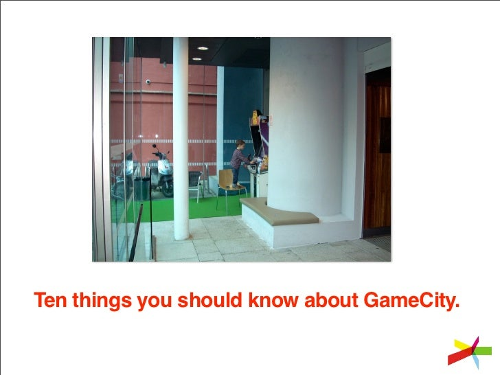 Ten things you should know about GameCity.