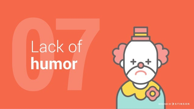 07Lack of humor DESIGNED BY