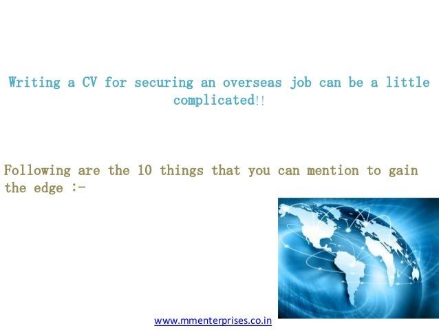 11 things every cv should mention for overseas placements