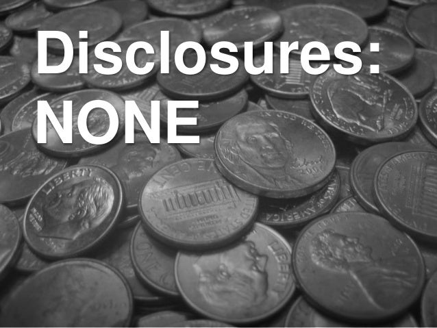 Disclosures: NONE
