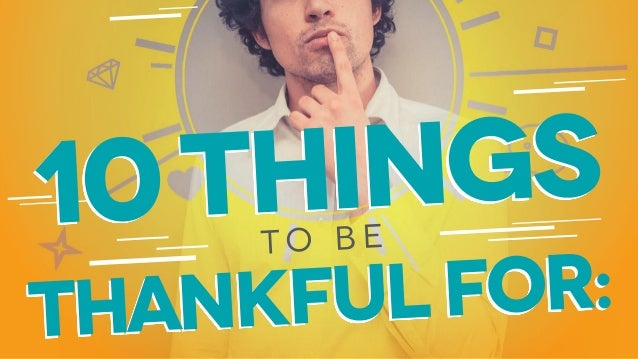 thankfulfor: t o b e 10things