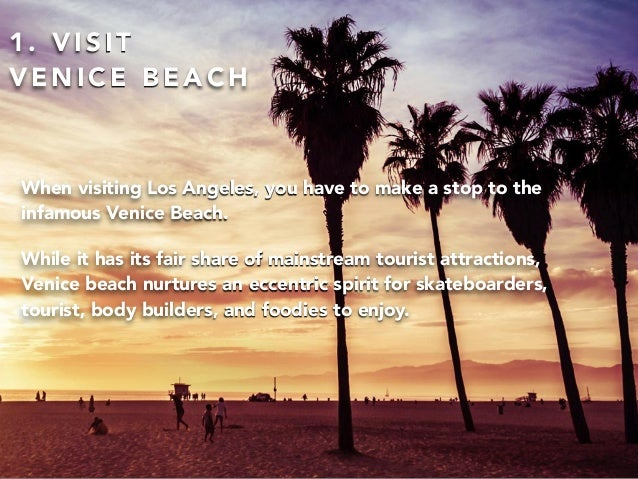 10 things to Do In Los Angeles by Sergio Ristie Slide 2