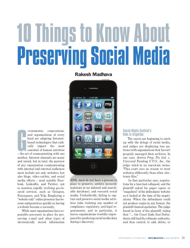 10 Things to Know AboutPreserving Social Media                     Rakesh Madhava        overnments, corporations,        ...
