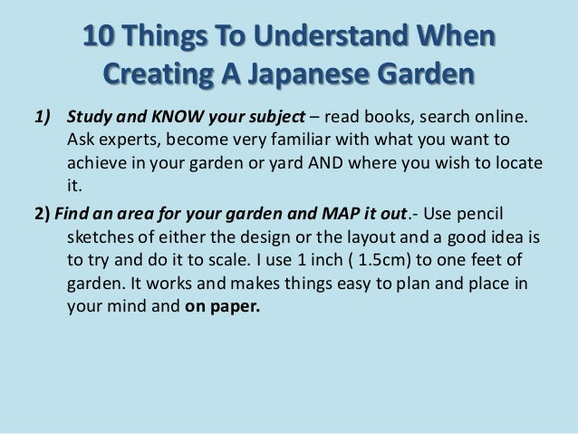 10 Things To Understand When Creating A Japanese Garden 1) Study And KNOW  Your Subject ... Part 90