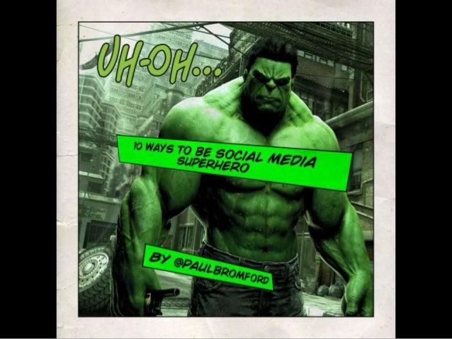 10 Ways To Be A #SocialMedia Superhero