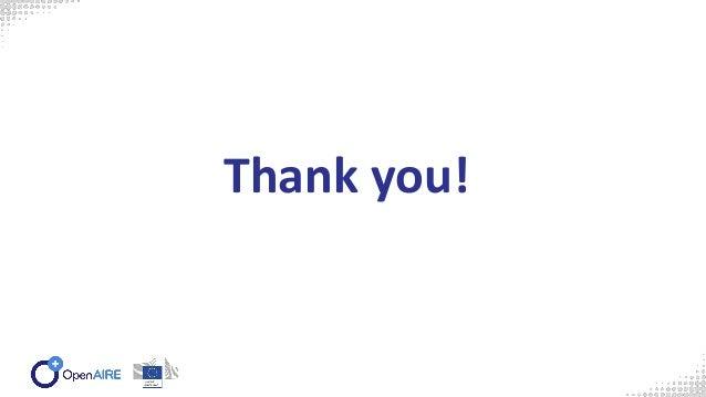 Community Calls www.openaire.eu/provide-community-calls #OpenAIREprovidecommunity Join us!