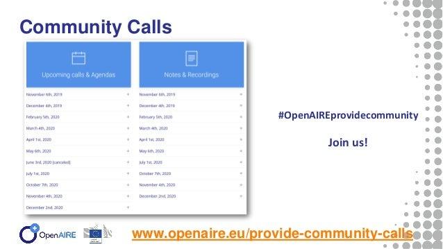 Thank you! www.openaire.eu/provide-community-calls