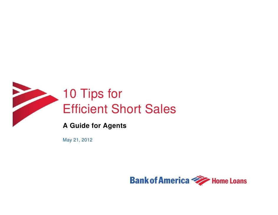 10 Tips forEfficient Short SalesA Guide for AgentsMay 21, 2012