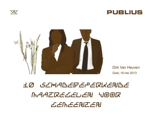 Geel, 16 mei 2013Dirk Van Heuven10 schadebeperkendemaatregelen voorgemeenten