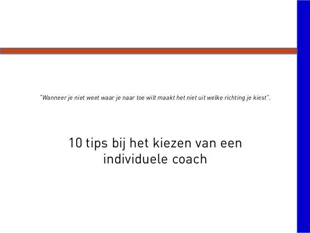 """""""Wanneer je niet weet waar je naar toe wilt maakt het niet uit welke richting je kiest"""". 10 tips bij het kiezen van een in..."""