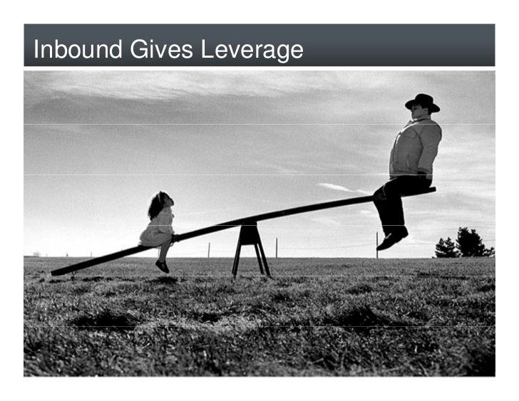 Inbound Gives Leverage     8