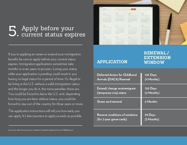 If you're applying to renew or extend your immigration benefit, be sure to apply before your current status expires. Immig...