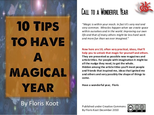 "Call to a Wonderful Year                 ""Magic is within your reach. In fact it's very real and                 very comm..."