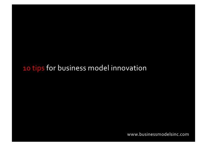 10  tips  for  business  model  innovation                                                          www.busi...