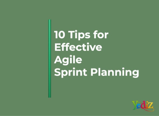 10 tips for effective agile sprint planning
