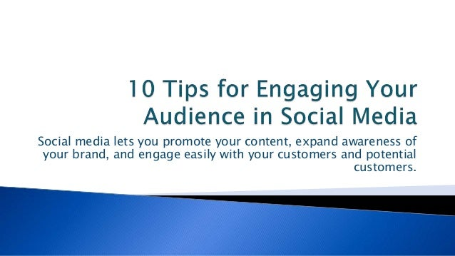 Social media lets you promote your content, expand awareness of your brand, and engage easily with your customers and pote...