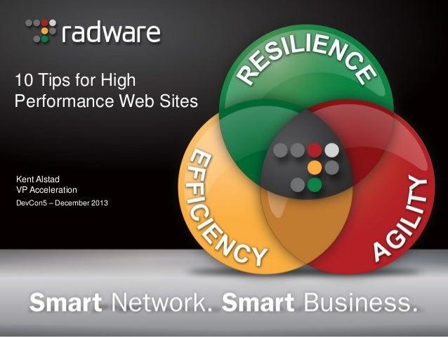 10 Tips for High Performance Web Sites  Kent Alstad VP Acceleration DevCon5 – December 2013